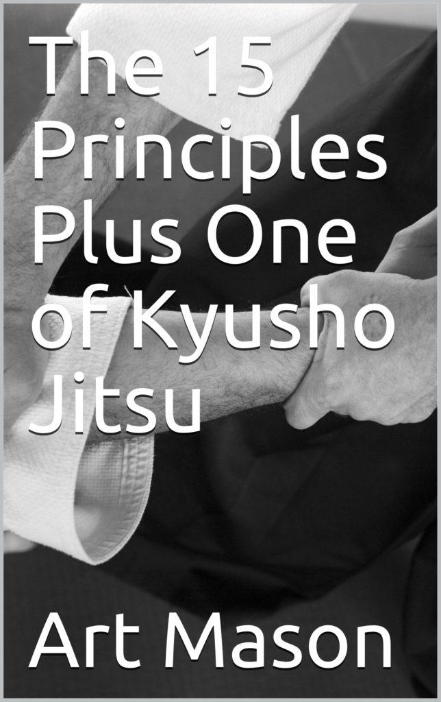 * 15 Principles of Kyusho Jitsu